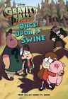 Gravity Falls Once Upon a Swine by Tracey West (Paperback / softback, 2014)
