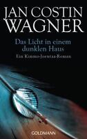 Das Licht in einem dunklen Haus von Jan Costin Wagner