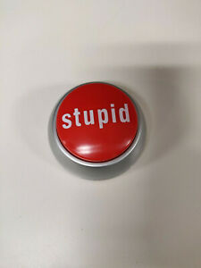 Stupid-Button-That-Was-Stupid