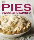 Pies Sweet and Savory by Caroline Bretherton (Hardback, 2013)