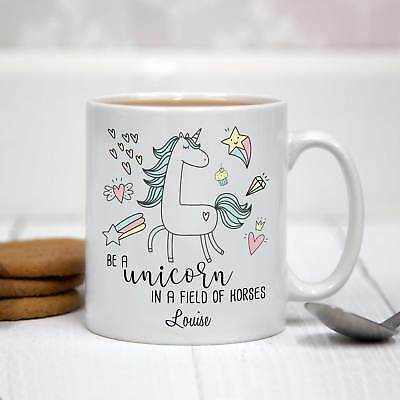 Be a Unicorn in a Field of Horses Personalised White Ceramic Mug