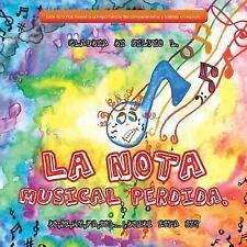 La Nota Musical Perdida : Do, Re, Mi, Fa, Sol... Donde Esta Si? by Claudia Di...