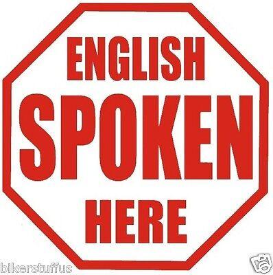 ENGLISH SPOKEN HERE STICKER LAPTOP STICKER HARD HAT STICKER TOOLBOX STICKER