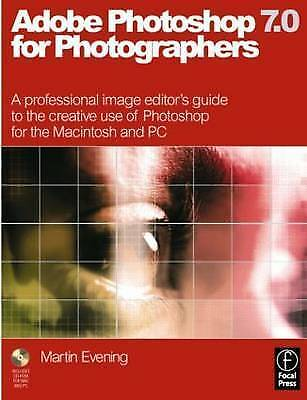 """AS NEW"" Adobe Photoshop 7.0 for Photographers: A professional image editor's gu"