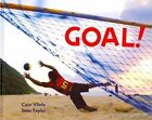 Goal!: Football Around the World by Caio Vilela (Hardback, 2014)