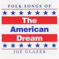 Joe Glazer - Folk Songs Of The American Dream [new Cd]