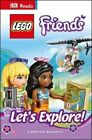 DK Reads Lego Friends Let's Explore! by Catherine Saunders (Hardback, 2015)