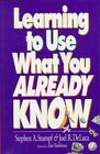 Learning to Use What You Alrea by Dan Shefelman (Book, 1994)