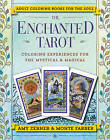 The Enchanted Tarot: Coloring Experiences for the Mystical and Magical by Monte Farber, Amy Zerner (Paperback, 2016)