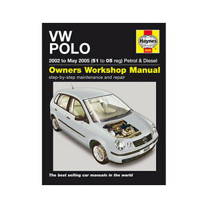 vw polo 1 2 1 4 petrol 1 4 1 9 diesel 2002 05 51 to 05 reg haynes rh ebay ie VW Polo Cochin Showroom Contact Details VW Polo Cochin Showroom Contact Details