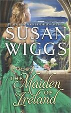 The Maiden of Ireland by Susan Wiggs (2014, Paperback)