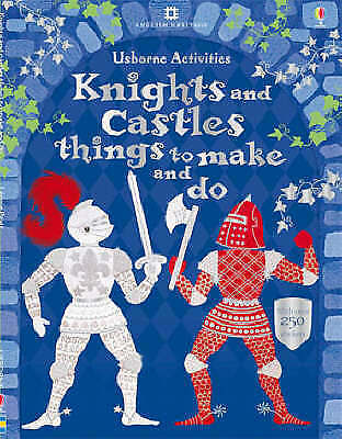 """""""AS NEW"""" Leonie Pratt, Knights and Castles Things to Make and Do (Usborne Activi"""