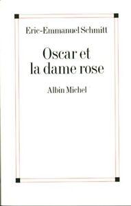 Livre Oscar et la dame rose Eric-Emmanuel schmitt book