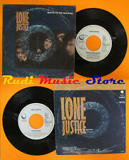 LP 45 7'LONE JUSTICE Ways to be wicked Cactus rose 1985 holland GEFFEN cd mc*dvd