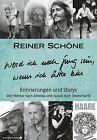 """Reiner Schöne """"Werd ich noch jung sein, wenn ich älter bin"""" von Reiner Schöne (2012, Gebundene Ausgabe)"""