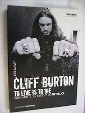 CLIFF BURTON TO LIVE IS TO DIE - TSUNAMI LIBRO - METALLICA