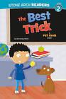 The Best Trick: A Pet Club Story by Gwendolyn Hooks (Hardback, 2010)