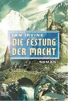 Die Festung der Macht: Die drei Welten Band 4 de Irvine, Ian | Livre | état bon