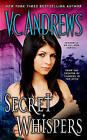 Secret Whispers by V C Andrews (Paperback / softback)