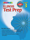Spectrum Illinois Test Prep: Grade 3 by School Specialty Publishing (Paperback / softback, 2004)