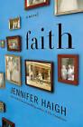 Faith by Jennifer Haigh (Hardback, 2011)