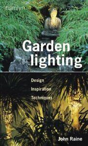 Garden-Lighting-Design-Inspiration-Techniques-Hamlyn-Gardening-By-John-Rai