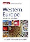 Berlitz Language: Western Europe Phrase Book & Dictionary: Dutch, French, German, Greek, Italian, Portuguese, Spanish, & Turkish by Berlitz (Paperback, 2015)