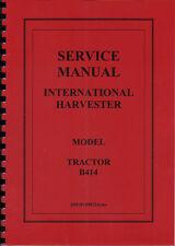 "International Harvester ""B414"" Tractor Service Manual"