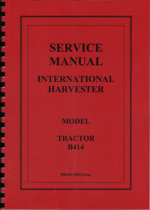 international harvester b414 tractor service manual ebay rh ebay co uk International B414 Tractor Seat International B414 Seat