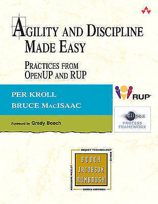1 of 1 - Agility and Discipline Made Easy: Practices from OpenUP and RUP by Per Kroll