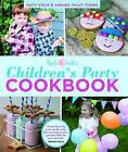 Hats & Bells Children's Party Cookbook by Hatty Stead, Annabel Waley-Cohen (Hardback, 2013)