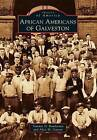 African Americans of Galveston by Tommie D Boudreaux, Alice M Gatson (Paperback / softback, 2013)