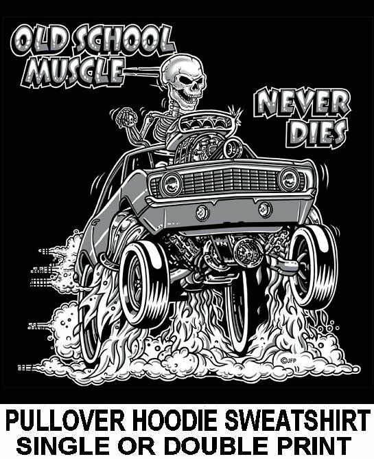 1969 OLD SCHOOL MUSCLE HOT ROD OUTLAW DRAG RACE CAR SKULL HOODIE SWEATSHIRT 6