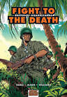 Fight to the Death: Battle of Guadalcanal by Larry Hama (Paperback, 2007)