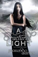 A Fractured Light (Beautiful Dark) - VeryGood - Davies, Jocelyn - Hardcover