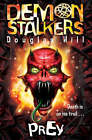 Demon Stalkers: No. 1: Prey by Douglas Hill (Paperback, 2008)