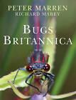 Bugs Britannica by Peter Marren (Hardback, 2010)