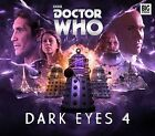 Dark Eyes 4 by John Dorney, Matt Fitton (CD-Audio, 2015)