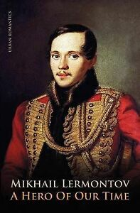 Hero-of-Our-Time-Paperback-by-Lermontov-Mikhail-Iurevich-Bollinger-Max-E