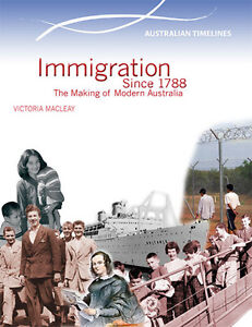 IMMIGRATION-SINCE-1788-THE-MAKING-OF-MODERN-AUSTRALIA-BOOK-9780864271037-x