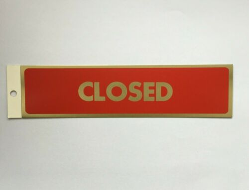 PLEASE mind the step OPEN Gold Lettering on Red Metal Sign:  CLOSED