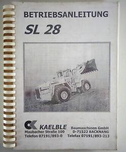 Operating Instructions + Maintenance Schedule Kaelble Wheel Loader Sl 28 & B