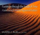Footsteps Through the Sands of Time by Saundra C. Blum (CD)