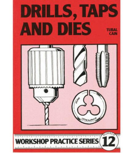 DRILLS TAPS /& DIES BOOK WPS12 MODEL ENGINEERING