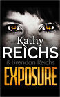 Exposure by Kathy Reichs (Paperback, 2014)
