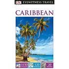 DK Eyewitness Travel Guide Caribbean by DK Publishing (Paperback, 2016)