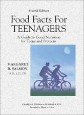 Food Facts for Teenagers: A Guide to Good Nutrition for Teens and-ExLibrary