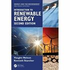 Introduction to Renewable Energy by Vaughn C. Nelson, Kenneth L. Starcher (Hardback, 2016)