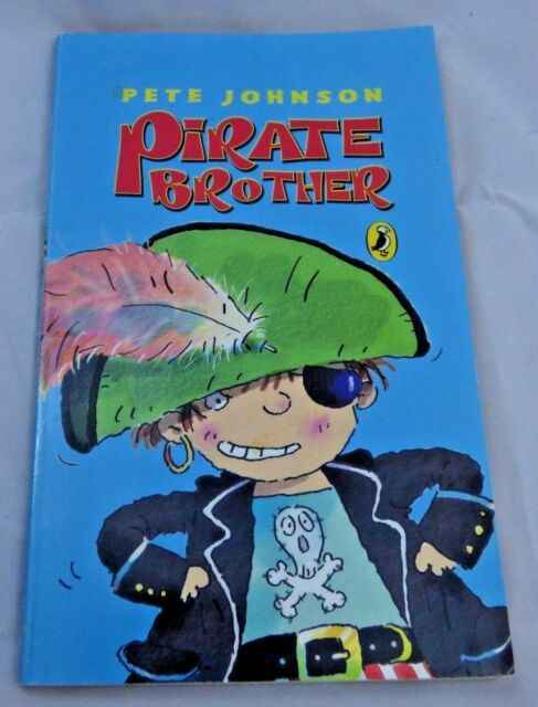 Pirate Brother by Pete Johnson (Paperback, 2002)