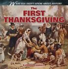 The First Thanksgiving by Kathleen Connors (Hardback, 2014)
